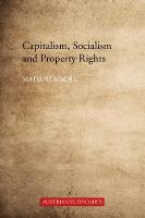 Capitalism, Socialism and Property...