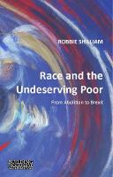 Race and the Undeserving Poor