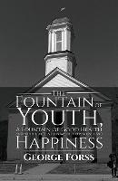 The Fountain of Youth, A Fountain of...