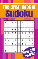 The Great Book of Sudoku: Over 250...
