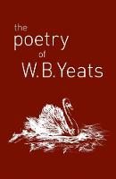 The Poetry of W. B. Yeats