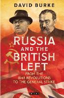 Russia and the British Left: From the...