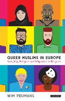 Queer Muslims in Europe: Sexuality,...