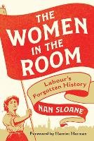 The Women in the Room: Labour's...