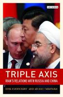 Triple-Axis: China, Russia, Iran and...