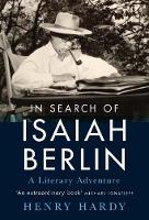 In Search of Isaiah Berlin: A ...