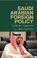 Saudi Arabian Foreign Policy: ...