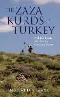 The Zaza Kurds of Turkey: A Middle...