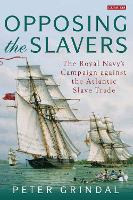 Opposing the Slavers: The Royal ...