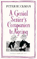 A Genial Senior's Companion to Ageing
