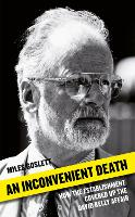 An Inconvenient Death: How the...