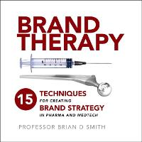 Brand Therapy: 15 Techniques for...