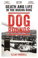 Dog Rounds: Death and Life in the...