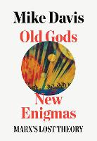Old Gods, New Enigmas: Marx's Lost...