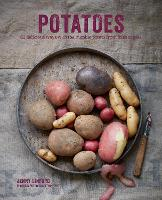 Potatoes: 65 Delicious Ways with the...