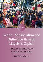 Gender, Neoliberalism and Distinction...