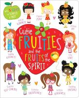 Cutie Fruities and the Fruit of the...