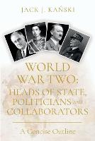 World War Two: Heads of State,...