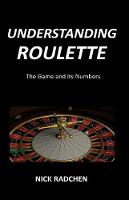 Understanding Roulette: The Game and...