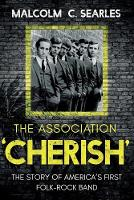 The Association `Cherish': The Story...