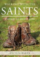 Walking With The Saints: Footsteps on...