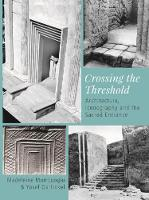 Crossing the Threshold: Architecture,...