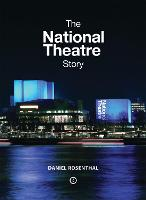 The National Theatre Story