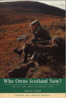 Who Owns Scotland Now?: Use and Abuse...
