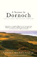 A Season in Dornoch: Golf and Life in...