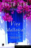 Viva Mallorca!: One Mallorcan Autumn