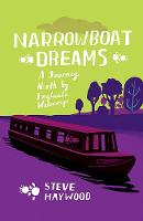Narrowboat Dreams: A Journey North by...