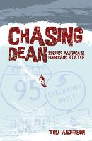 Chasing Dean: Surfing America's...