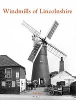 Windmills of Lincolnshire