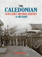 The Caledonian: Scotland's Imperial...
