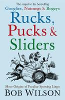 Rucks, Pucks and Sliders: More ...