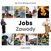 My first bilingual book - Jobs / Zawody
