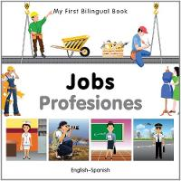 My first bilingual book - Jobs /...