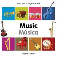 My first bilingual book - Music / Musica