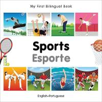 My First Bilingual Book - Sports:...
