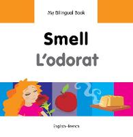 My first bilingual book - Smell /...