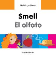 My first bilingual book - Smell / El...