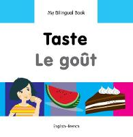 My first bilingual book - Taste / Le...