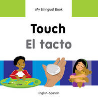 My first bilingual book - Touch / El...