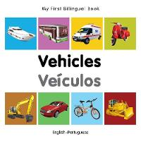 My first bilingual book - Vehicles /...