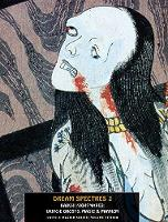 Dream Spectres 2: Kabuki Nightmares:...