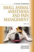 Small Animal Anesthesia and Pain...