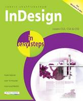 InDesign in Easy Steps: Covers CS3,...