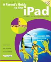 Parent's Guide to the iPad in Easy...