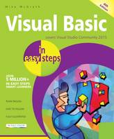 Visual Basic in Easy Steps: Covers...