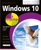 Windows 10 in Easy Steps: Covers the...